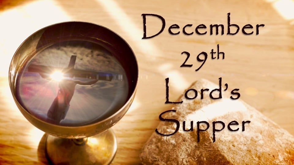 dec 29 lords supper